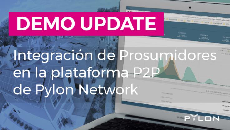 <p>Pylon Network es una plataforma de comercio de energía P2P – OpenSource – diseñada como una herramienta de cooperación para todas las partes interesadas del sector energético; permite certificar, trazar y pagar la energía instantáneamente, utilizando tecnología blockchain. Además la plataforma abre un abanico de posibilidades a aquellos actores activos –Consumidores, Productores, Prosumidores – que […]</p>
