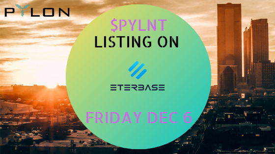 <p>We are happy to have agreed terms with Eterbase exchange for a $PYLNT listing, to go live on Friday, December 6th. We have selected Eterbase, as an up-and-coming, ambitious and EU-based exchange which can be a potentially strategic partner that fits ideally with Pylon's development, target market and operational model. Being based in EU and […]</p>