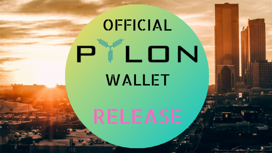 <p>We have been looking forward to this day and it has finally arrived. The first version of the official Pylon wallet is out! After months of work we are excited to release it and share it with our community! What are we releasing today? We have release three desktop wallet versions, for three operational systems: […]</p>