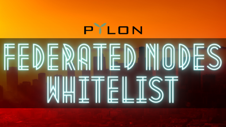<p>Claim your discount and be one of the genesis Federated Nodes of Pylon Network! Today we are happy to announce the launch of Pylon's Whitelist for the Federated Nodes. We remind you that by getting whitelisted you are eligible for a 30% discount on the staking cost for setting up a Federated Node. Read everything […]</p>
